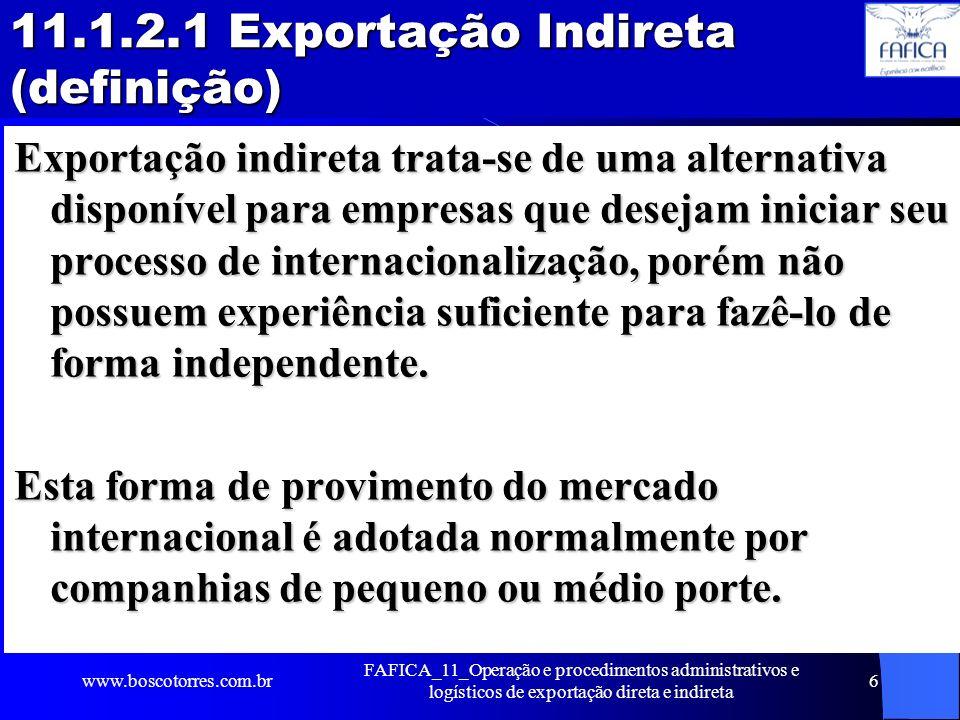 11.1.2.1 Exportação Indireta (definição)