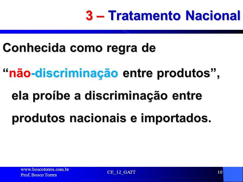 3 – Tratamento Nacional Conhecida como regra de