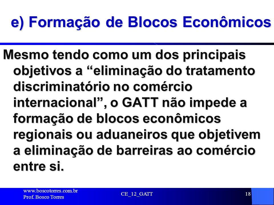 e) Formação de Blocos Econômicos