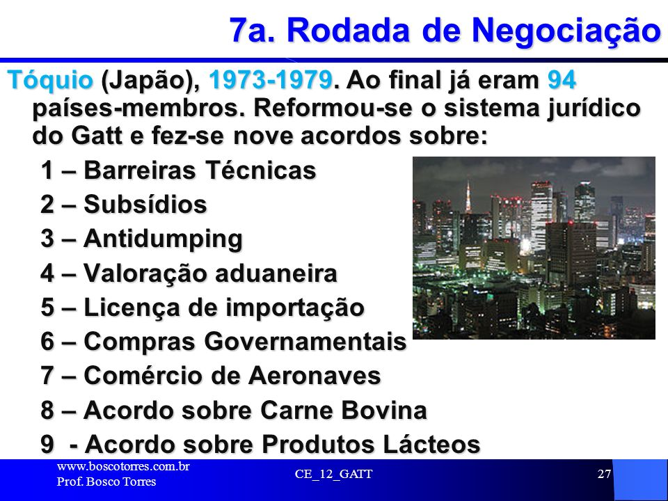 7a. Rodada de Negociação