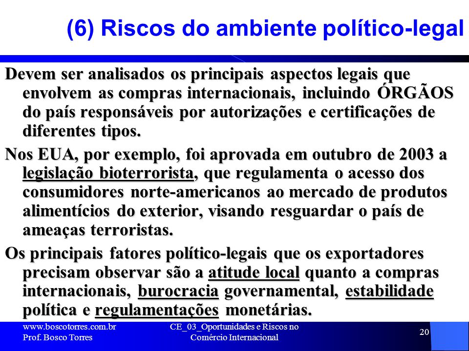 (6) Riscos do ambiente político-legal