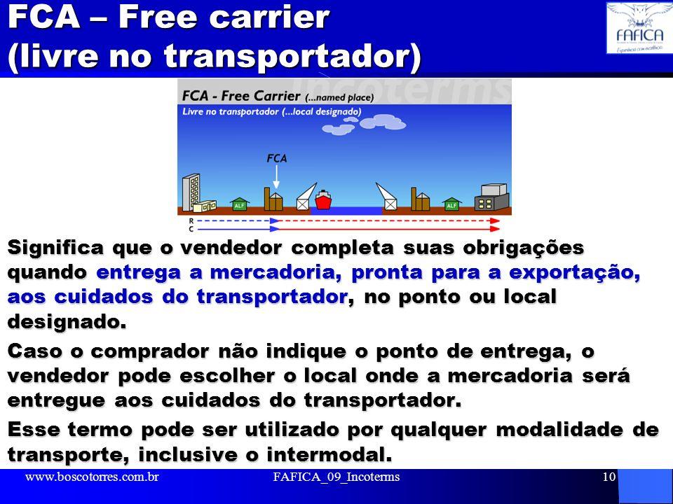 FCA – Free carrier (livre no transportador)
