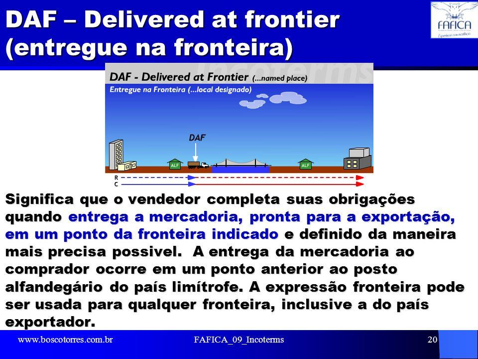 DAF – Delivered at frontier (entregue na fronteira)