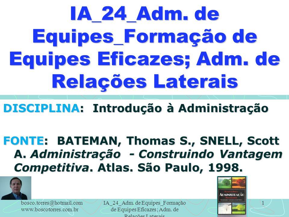 IA_24_Adm. de Equipes_Formação de Equipes Eficazes; Adm