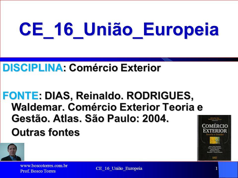 CE_16_União_Europeia DISCIPLINA: Comércio Exterior