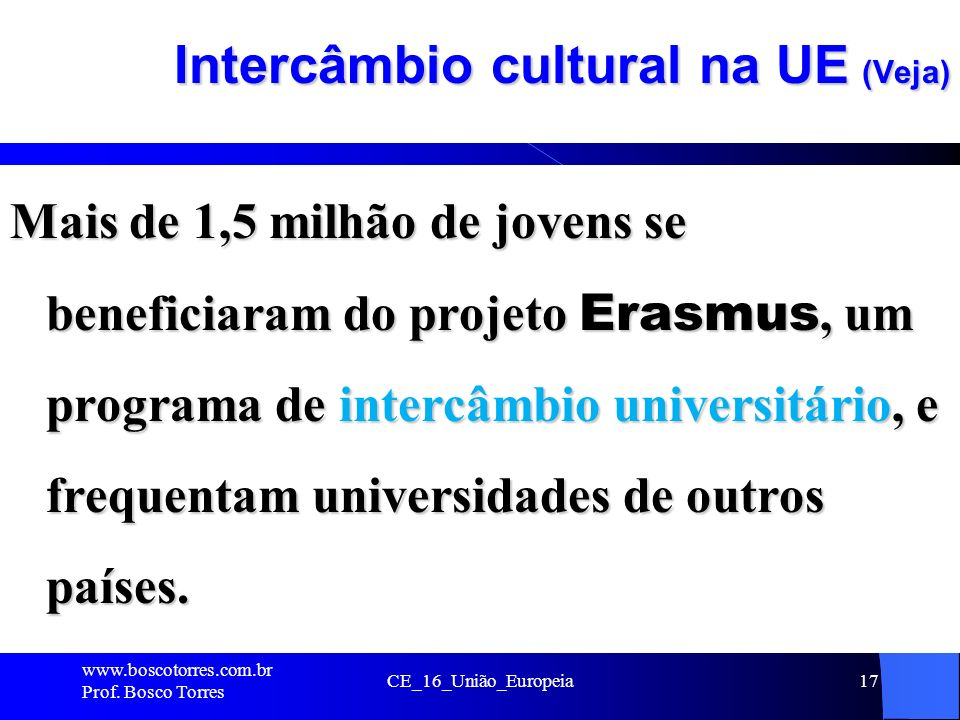 Intercâmbio cultural na UE (Veja)