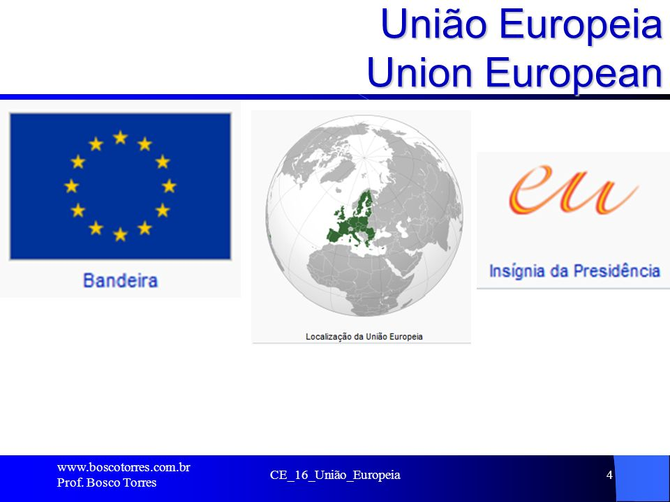 União Europeia Union European