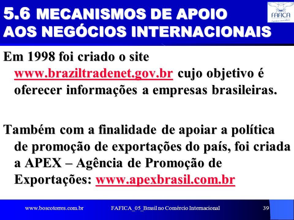 5.6 MECANISMOS DE APOIO AOS NEGÓCIOS INTERNACIONAIS