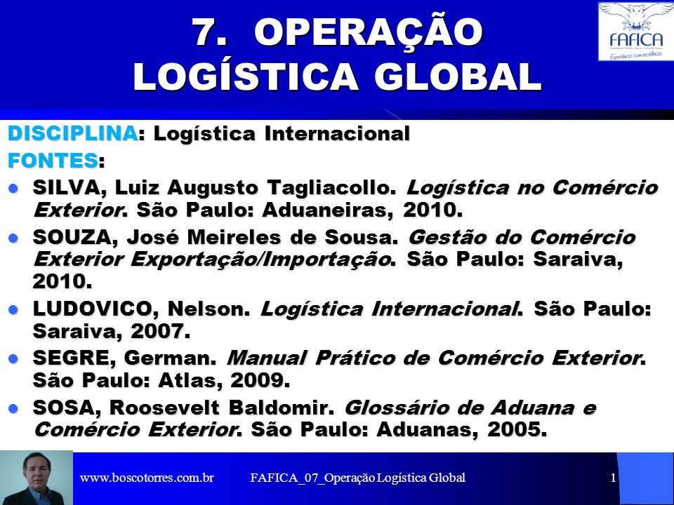 7. OPERAÇÃO LOGÍSTICA GLOBAL