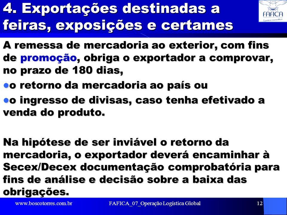 4. Exportações destinadas a feiras, exposições e certames
