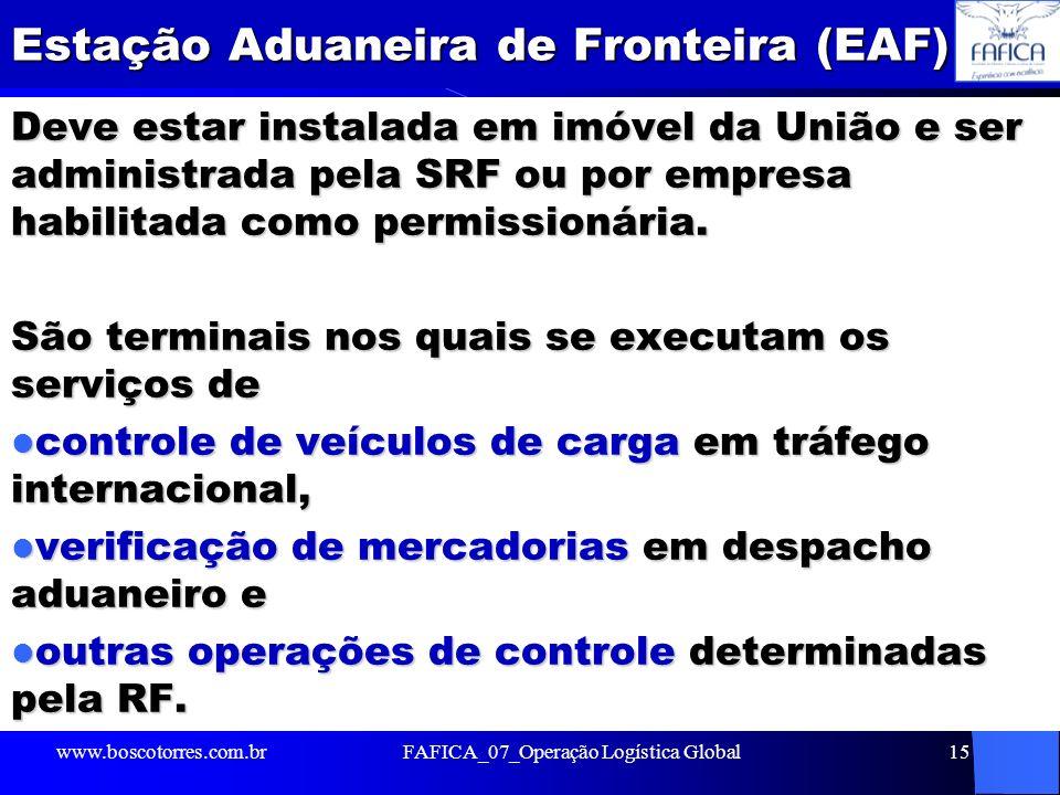 Estação Aduaneira de Fronteira (EAF)