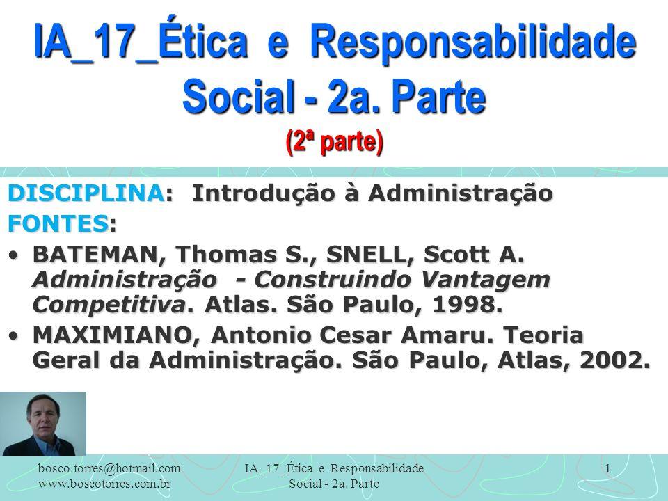 IA_17_Ética e Responsabilidade Social - 2a. Parte (2ª parte)