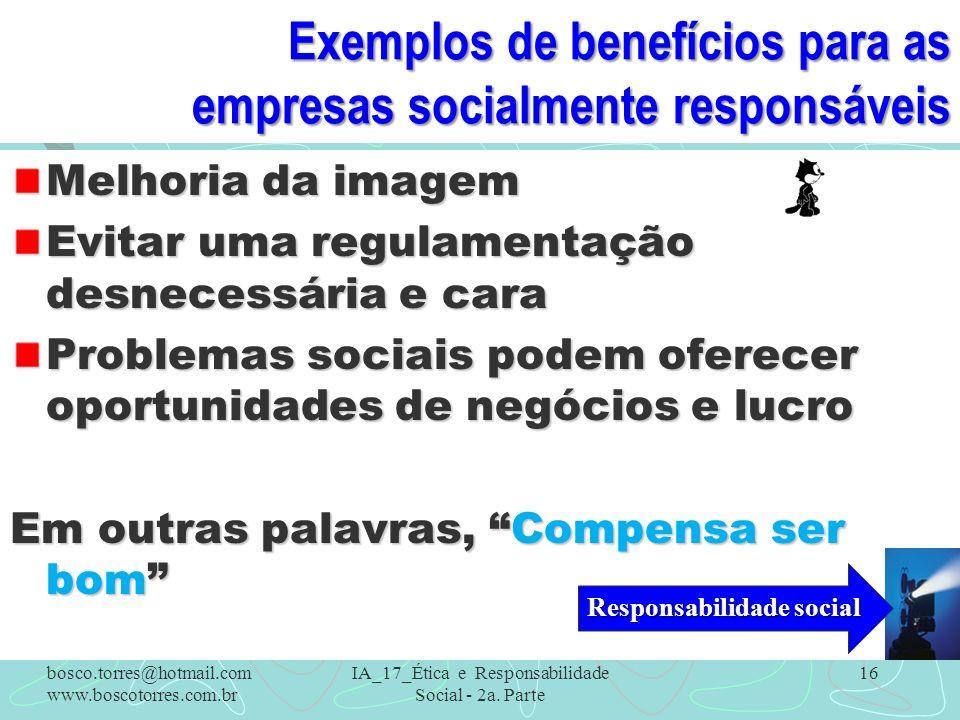 Exemplos de benefícios para as empresas socialmente responsáveis