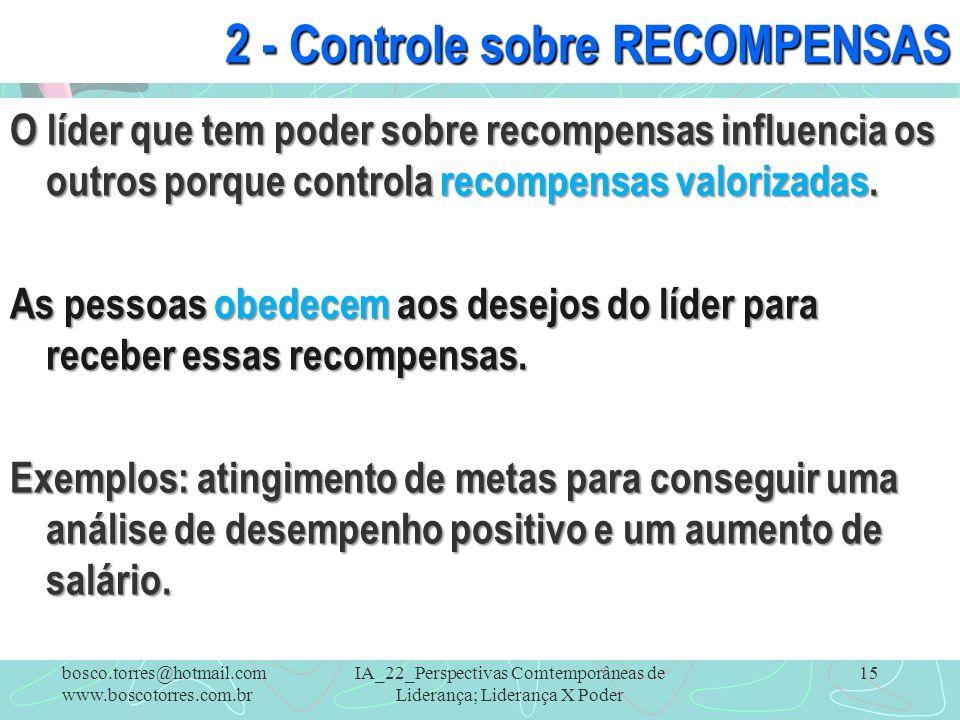 2 - Controle sobre RECOMPENSAS