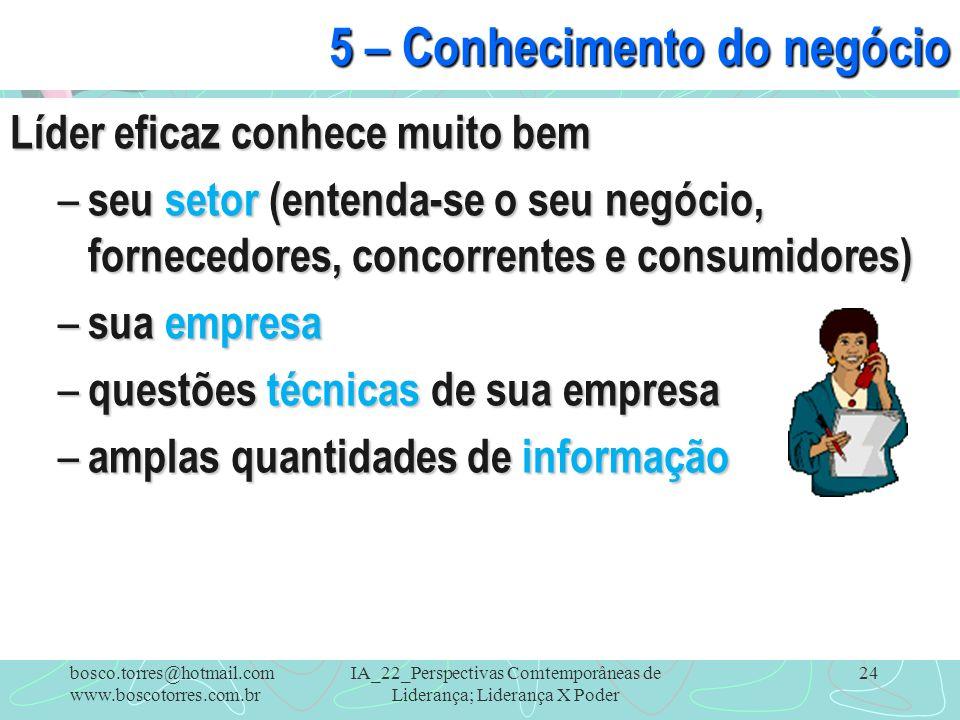 5 – Conhecimento do negócio