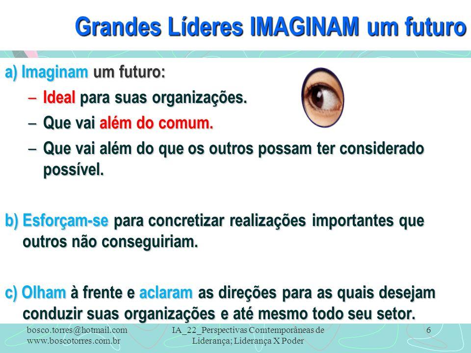 Grandes Líderes IMAGINAM um futuro