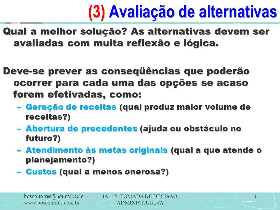 (3) Avaliação de alternativas