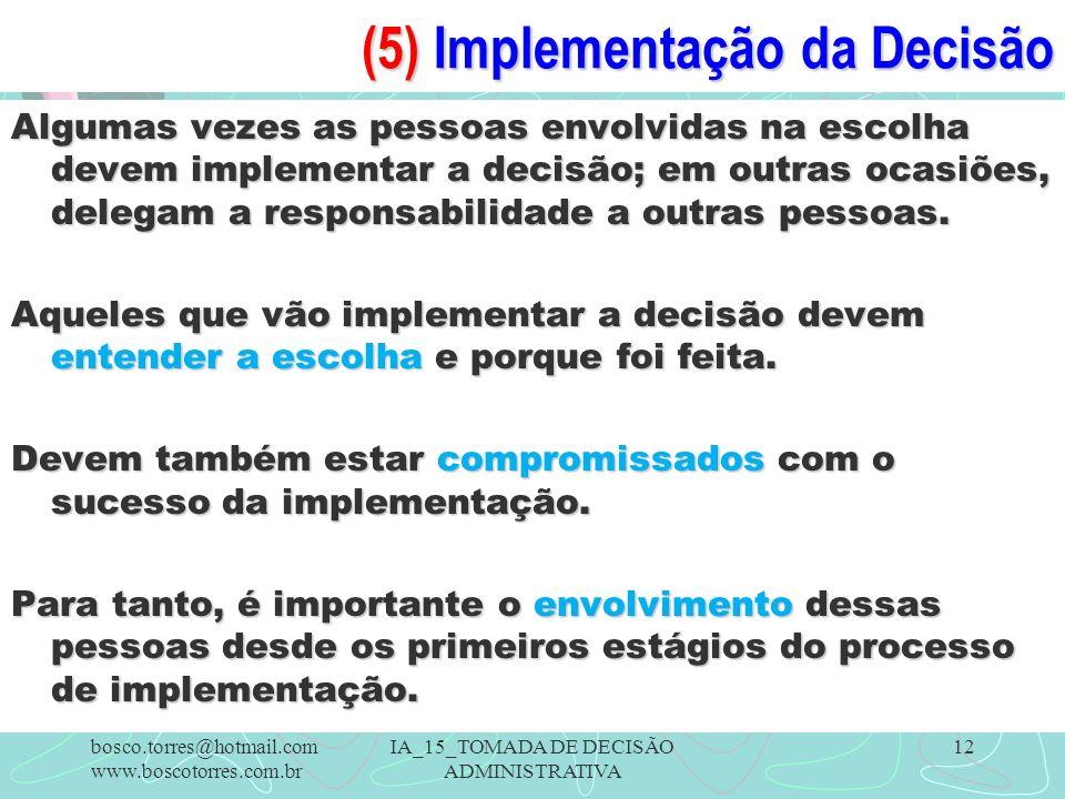 (5) Implementação da Decisão
