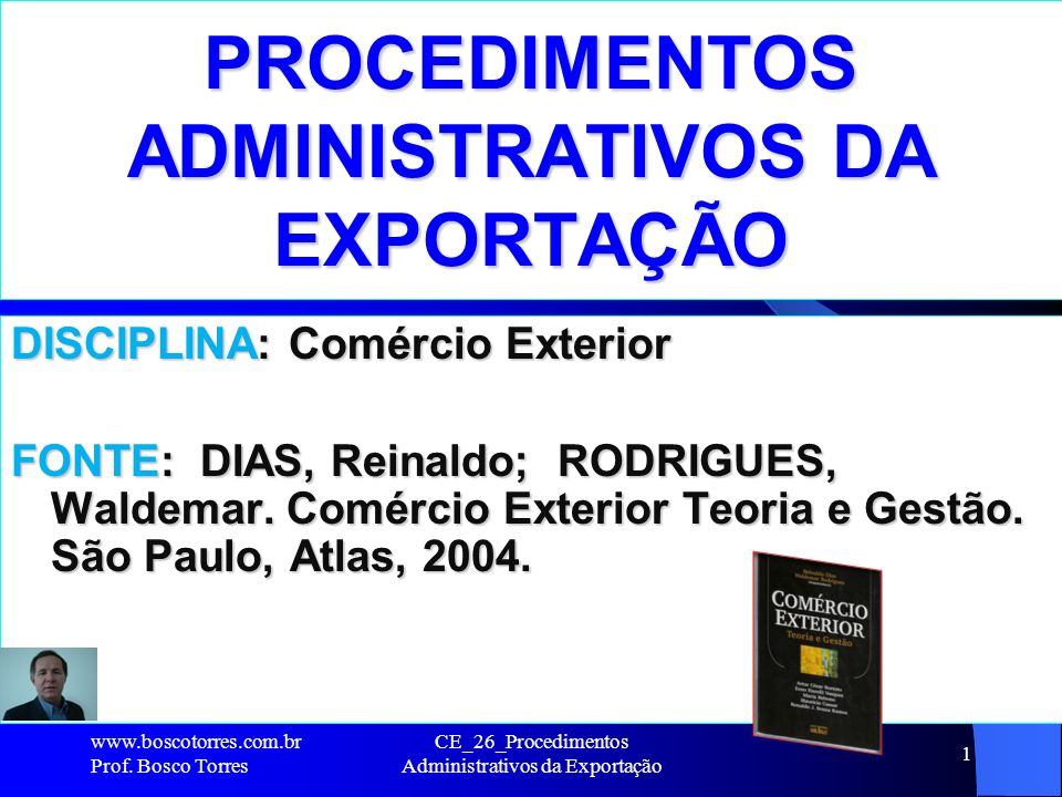 PROCEDIMENTOS ADMINISTRATIVOS DA EXPORTAÇÃO