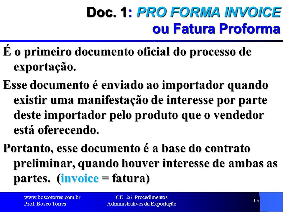 Doc. 1: PRO FORMA INVOICE ou Fatura Proforma