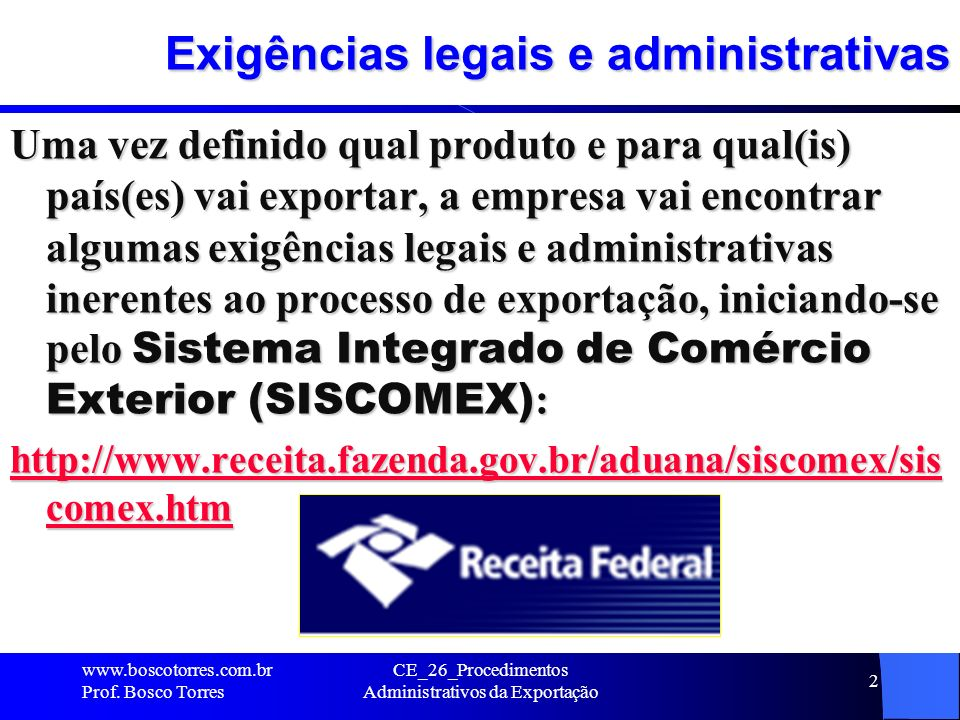 Exigências legais e administrativas