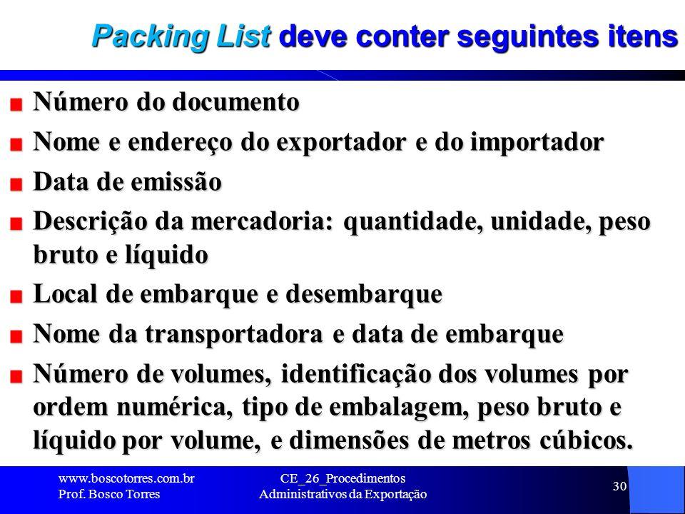 Packing List deve conter seguintes itens