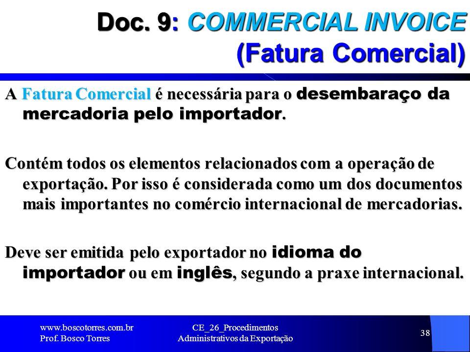Doc. 9: COMMERCIAL INVOICE (Fatura Comercial)