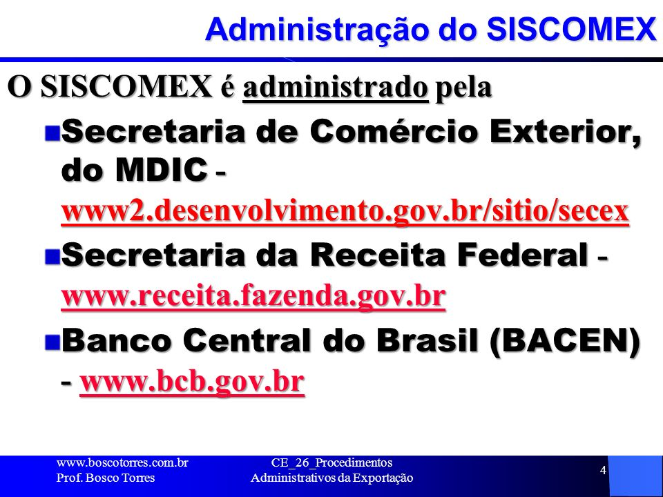 Administração do SISCOMEX
