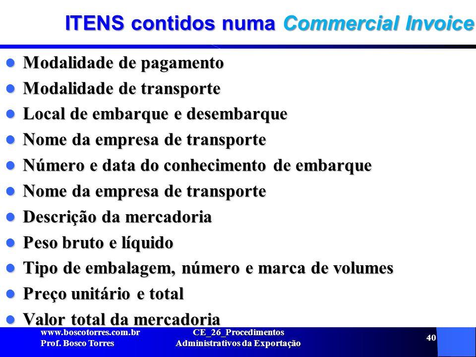 ITENS contidos numa Commercial Invoice