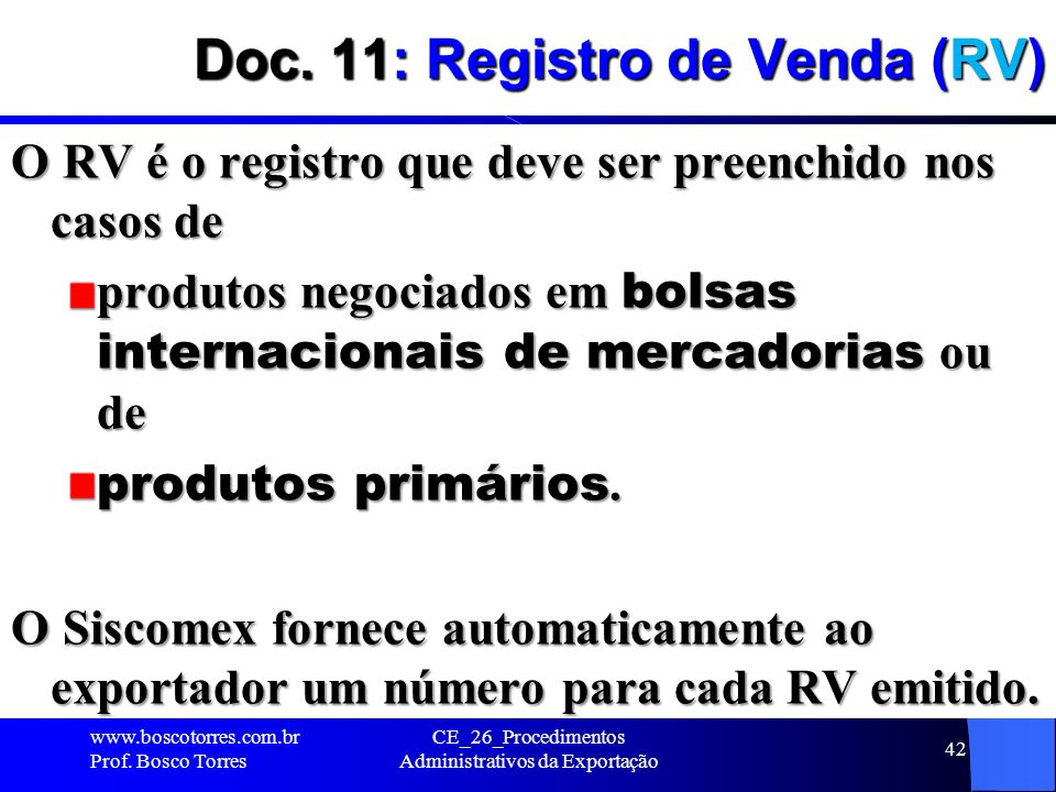 Doc. 11: Registro de Venda (RV)