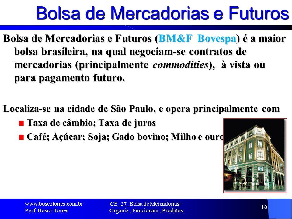 Bolsa de Mercadorias e Futuros