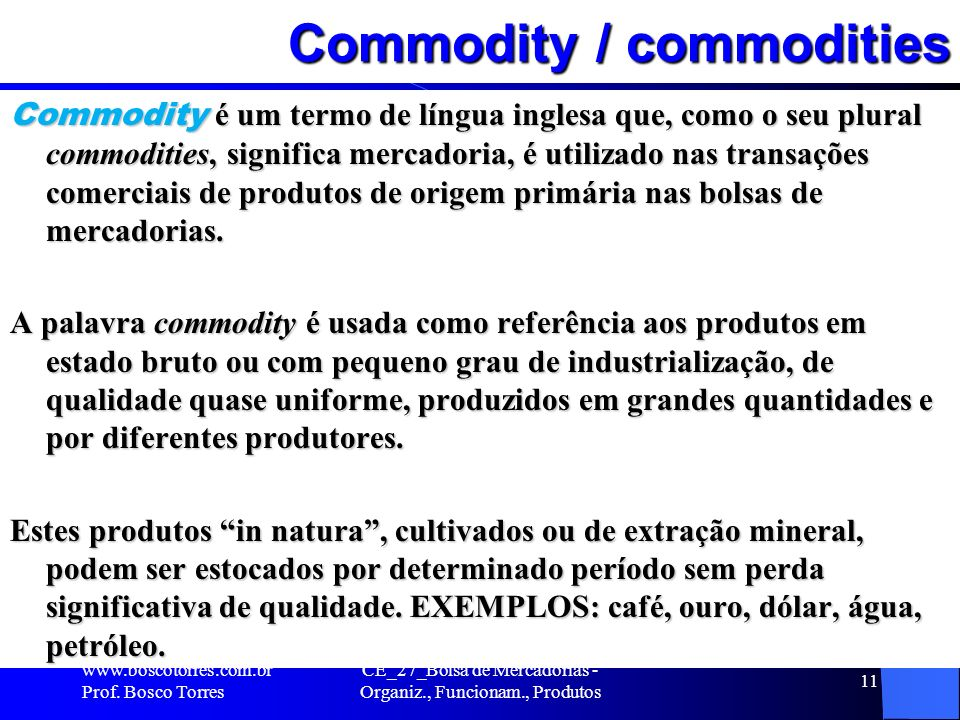 Commodity / commodities