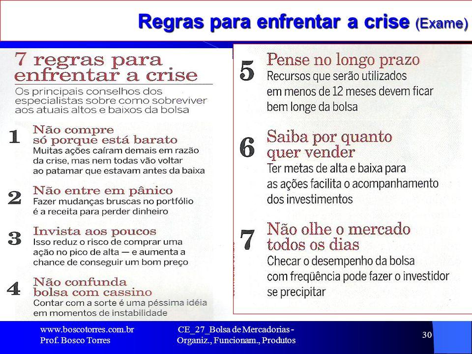 Regras para enfrentar a crise (Exame)