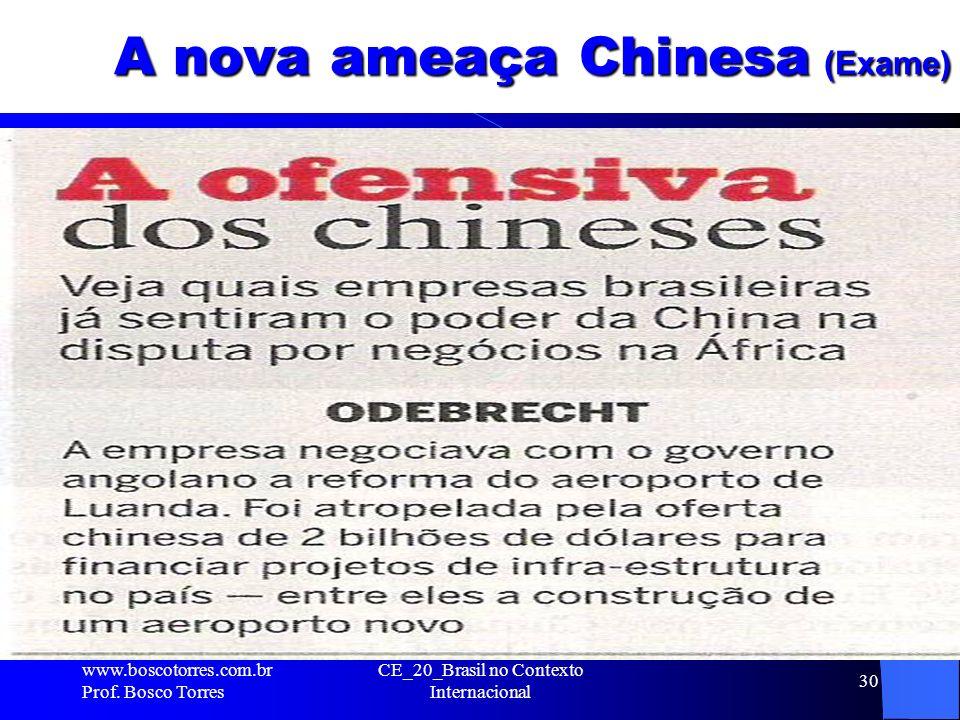 A nova ameaça Chinesa (Exame)