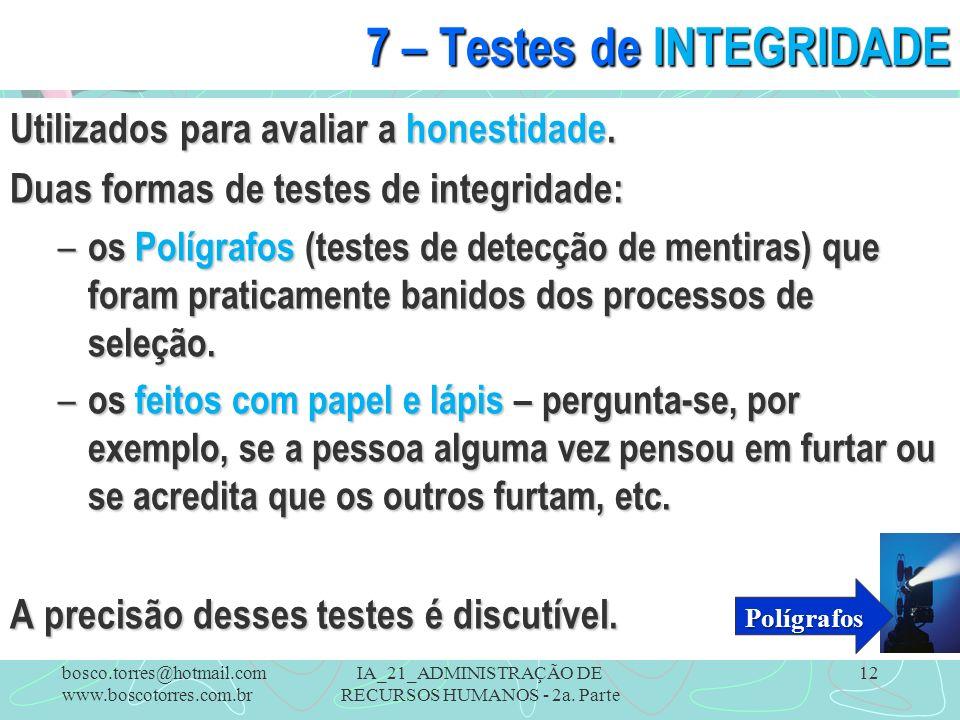 7 – Testes de INTEGRIDADE