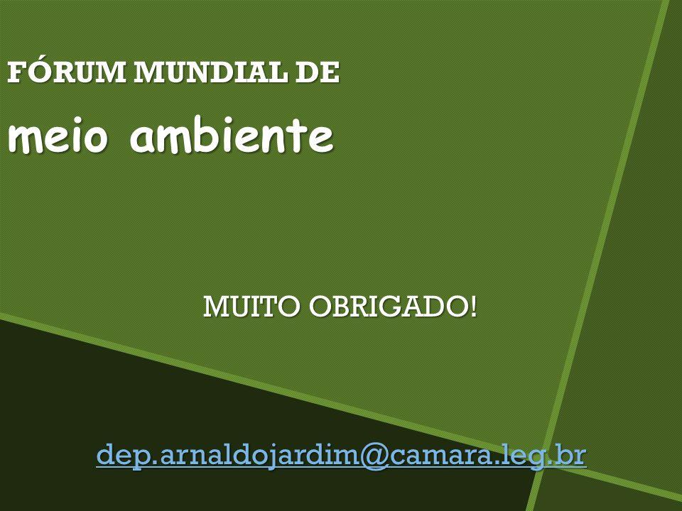 meio ambiente FÓRUM MUNDIAL DE MUITO OBRIGADO!