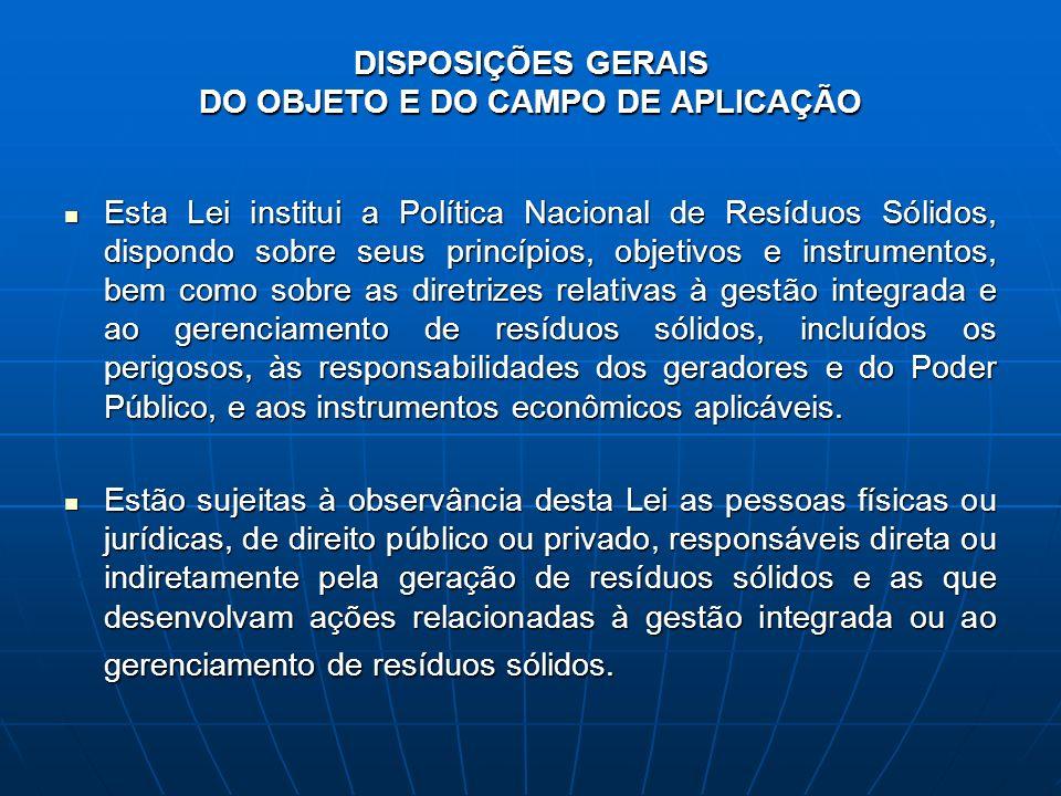 DISPOSIÇÕES GERAIS DO OBJETO E DO CAMPO DE APLICAÇÃO
