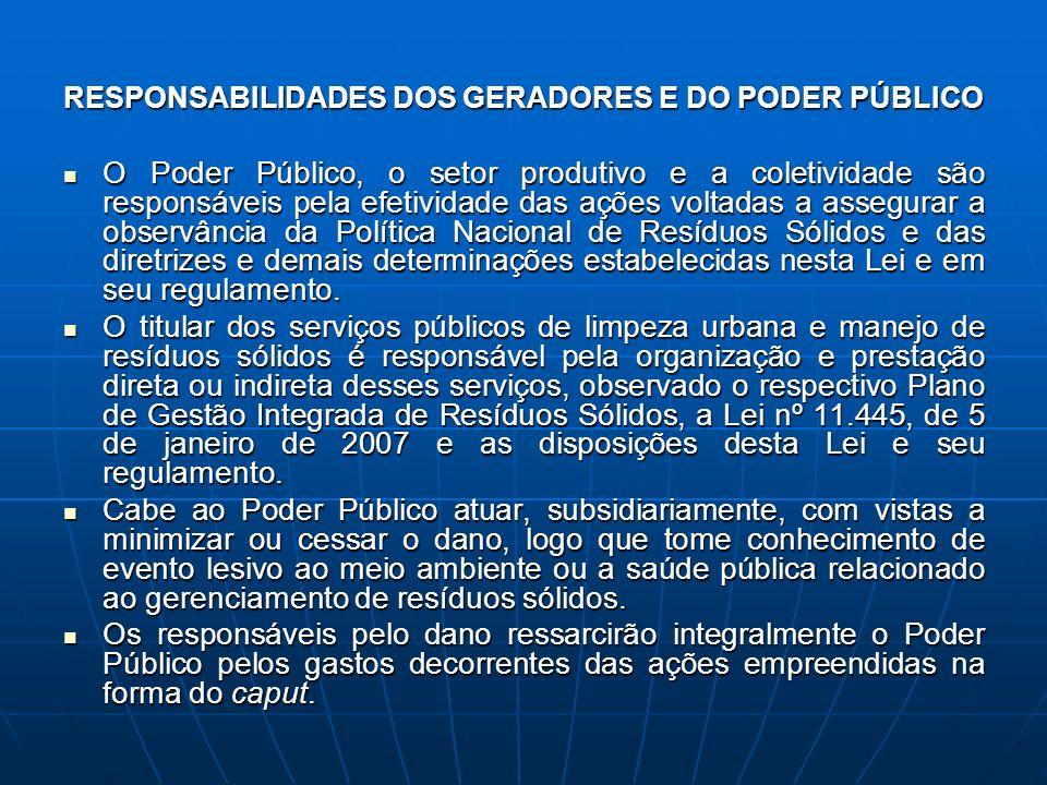RESPONSABILIDADES DOS GERADORES E DO PODER PÚBLICO