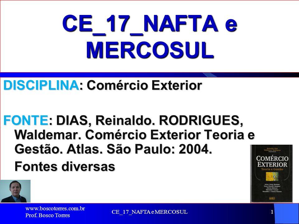 CE_17_NAFTA e MERCOSUL DISCIPLINA: Comércio Exterior
