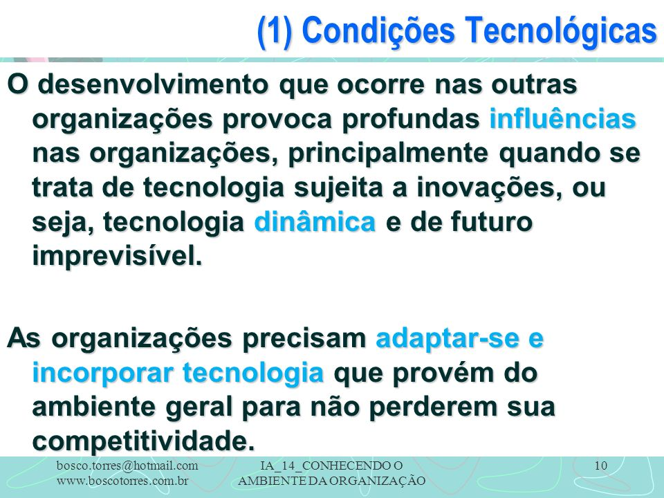 (1) Condições Tecnológicas