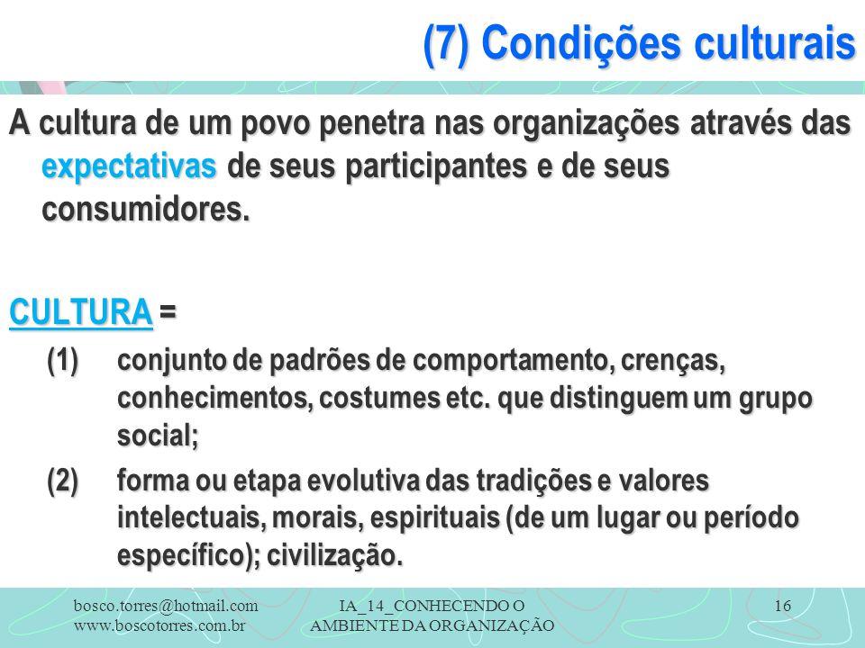 (7) Condições culturais