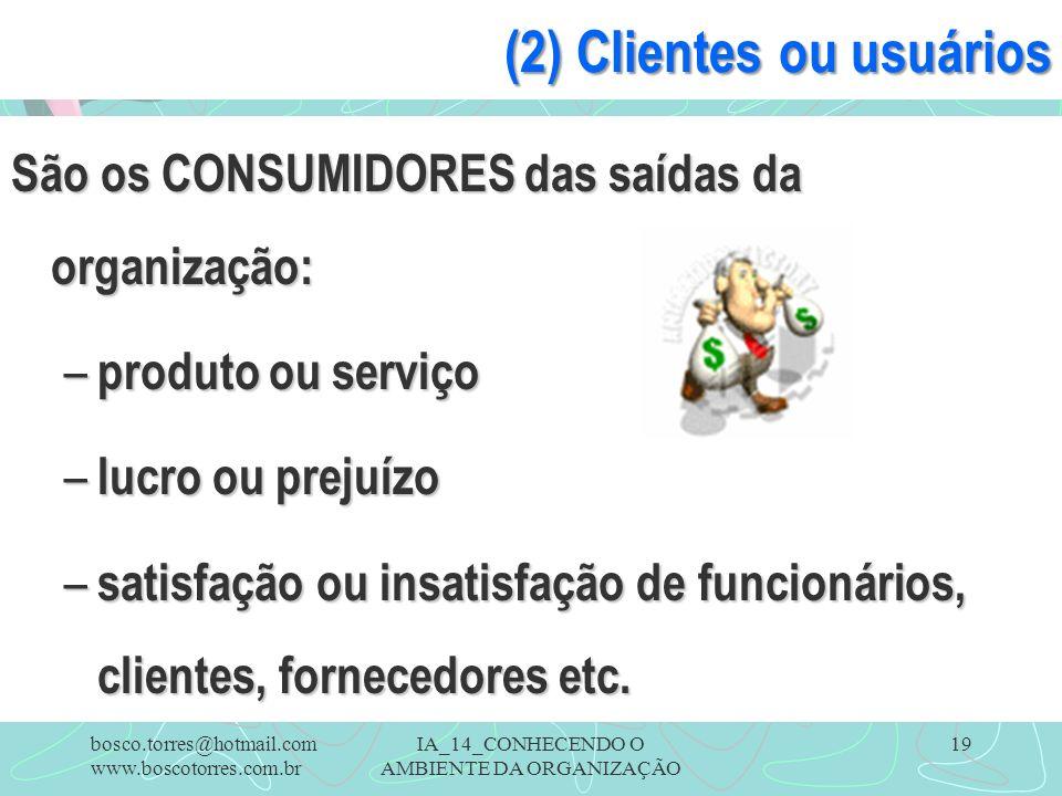 (2) Clientes ou usuários