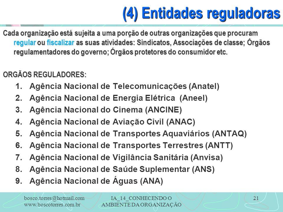(4) Entidades reguladoras