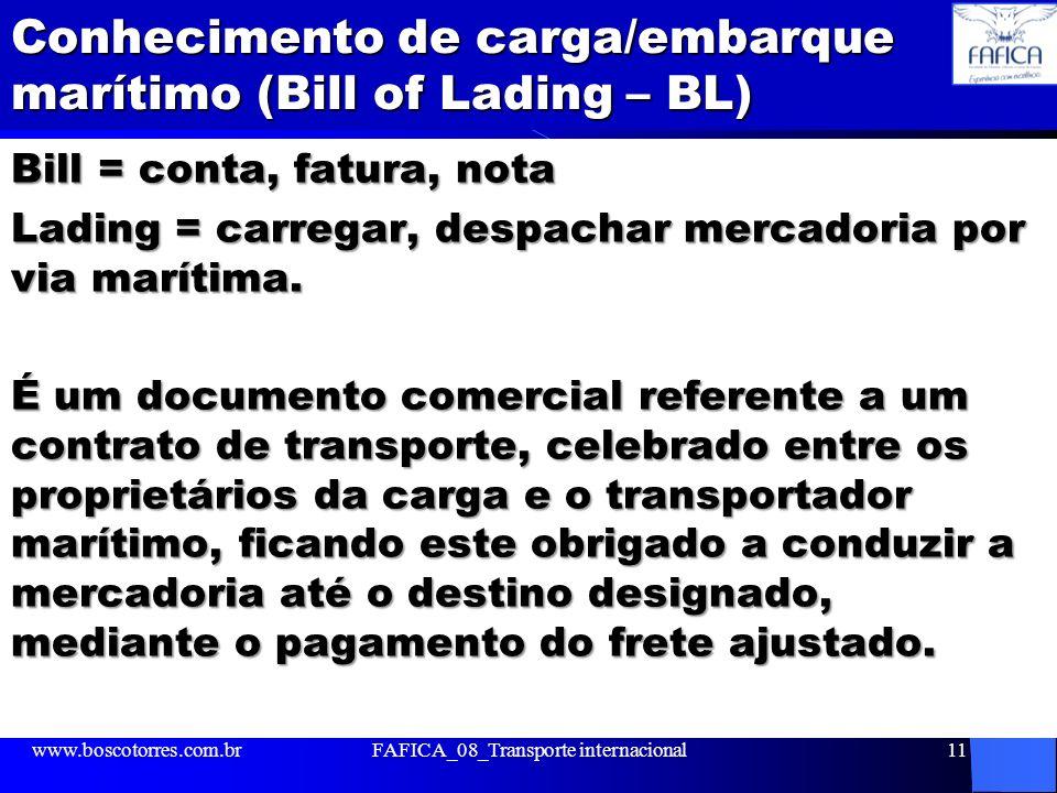 Conhecimento de carga/embarque marítimo (Bill of Lading – BL)