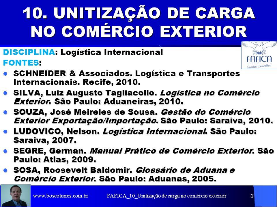 10. UNITIZAÇÃO DE CARGA NO COMÉRCIO EXTERIOR