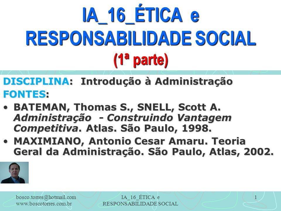 IA_16_ÉTICA e RESPONSABILIDADE SOCIAL (1ª parte)