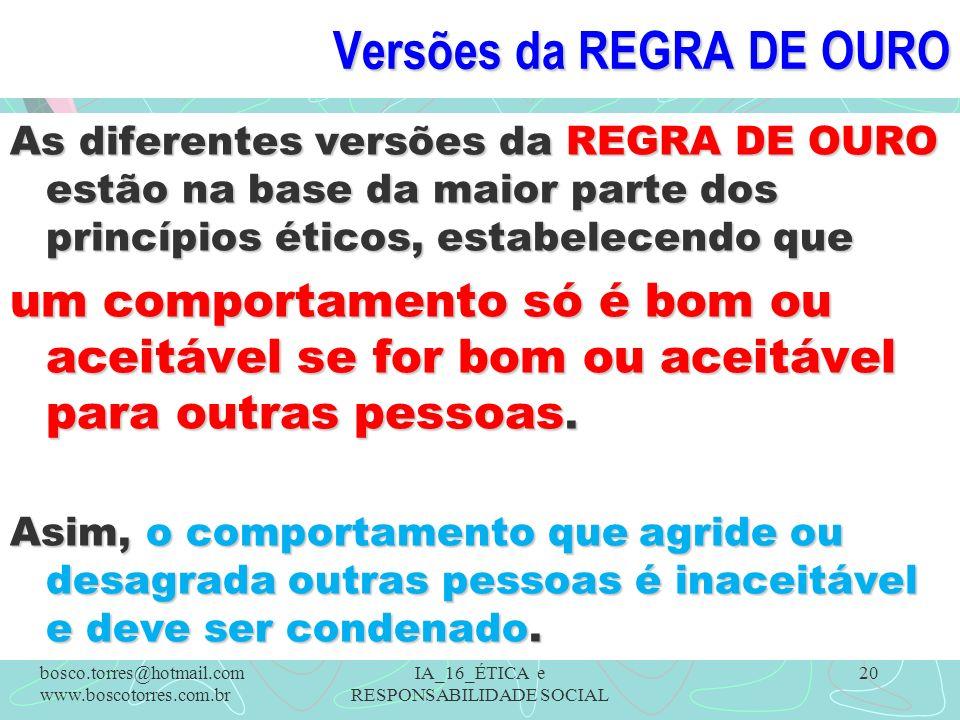 Versões da REGRA DE OURO