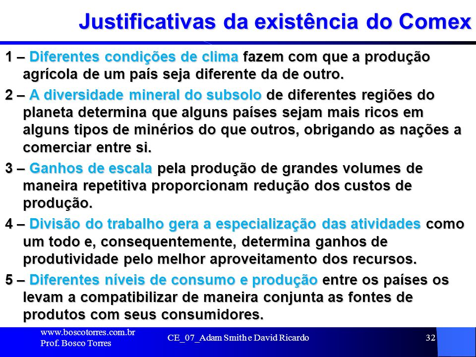 Justificativas da existência do Comex