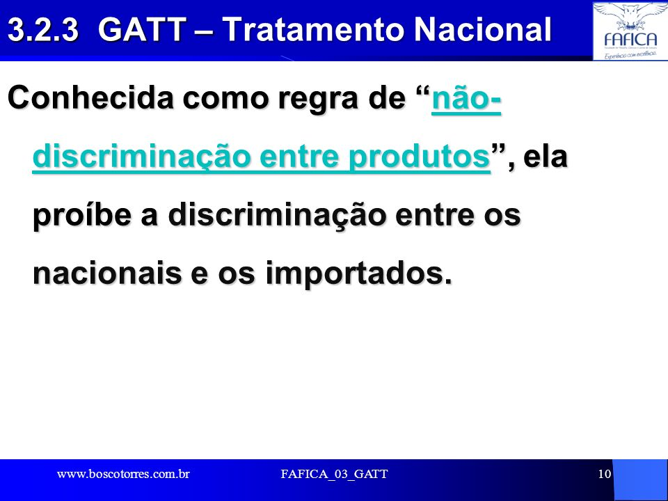 3.2.3 GATT – Tratamento Nacional