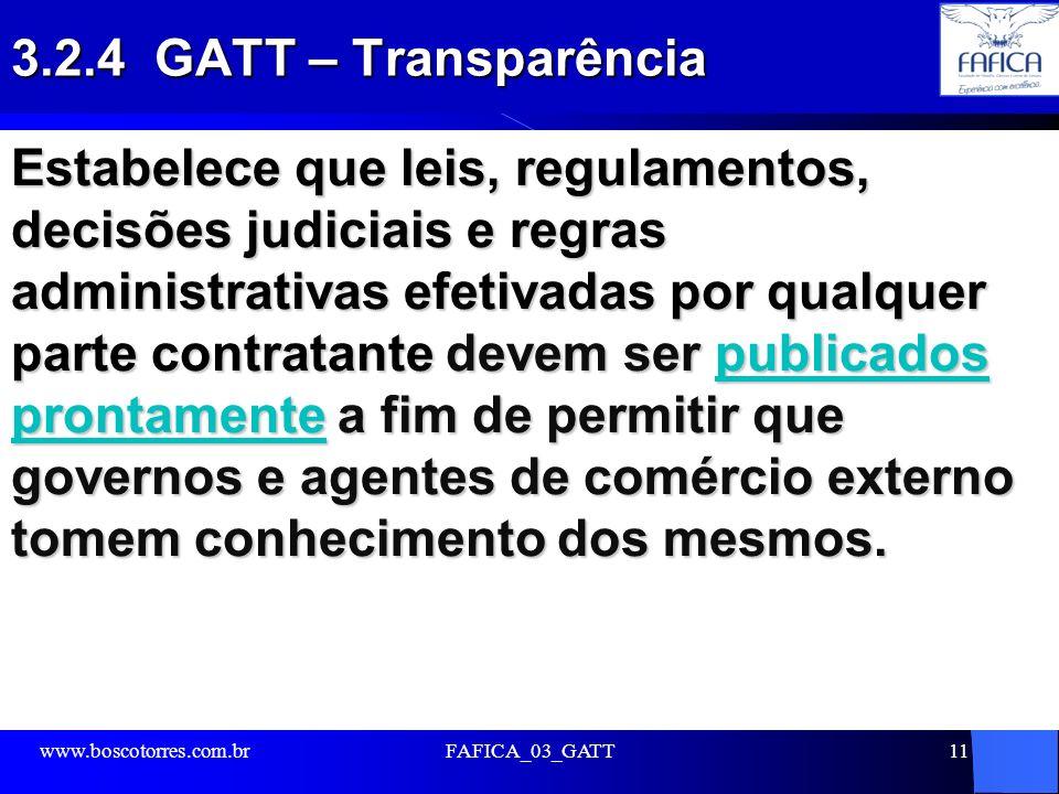 3.2.4 GATT – Transparência